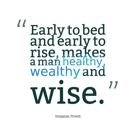 early to bed early to rise makes a man download high resolution quotes picture maker from hungarian proverb about lifestyle