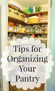 tips on organizing tips for organizing your pantry daisymaebelle