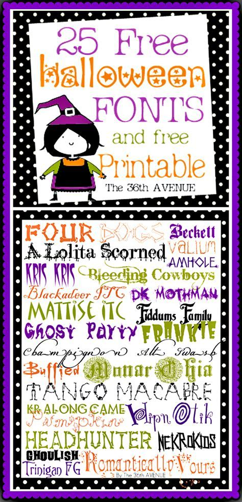 The 36th AVENUE   25 Halloween Free Fonts and Printable