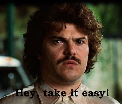 Take It Easy Mexican Meme - 25 best ideas about nacho libre on pinterest nacho