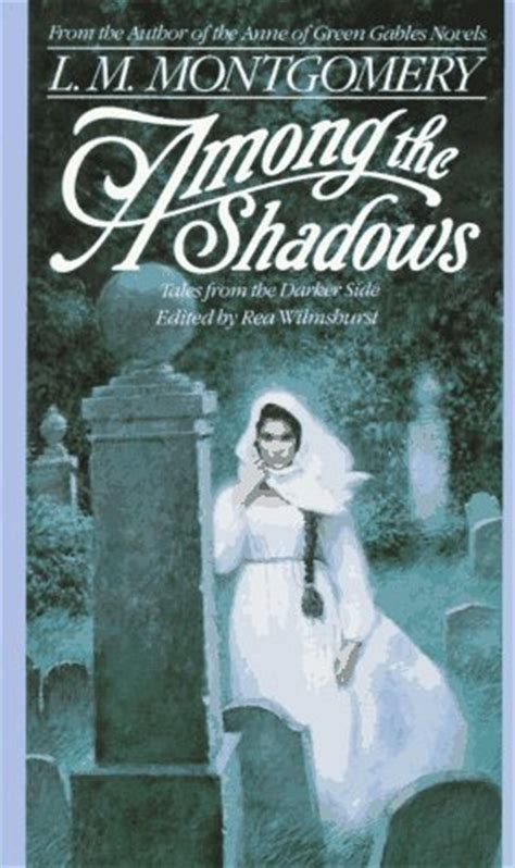 the shadow among the book one of the dread naught trilogy books among the shadows tales from the darker side by l m