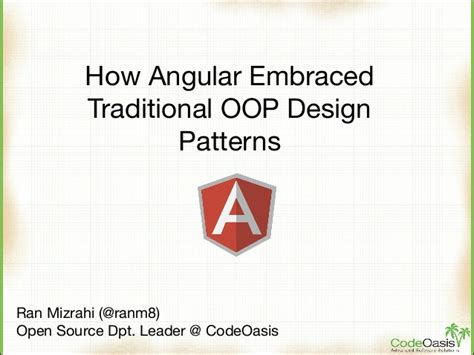 design pattern used in angularjs how angularjs embraced traditional design patterns