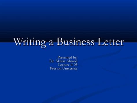 Business Letter Writing Slideshare Lecture 05 Business Letter With Sle