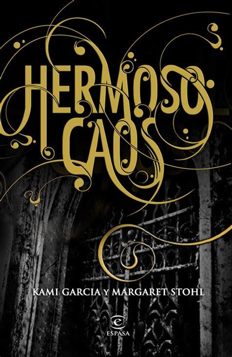 libro chaos libros recomendados saga de las 16 lunas hermosas caos beautiful chaos
