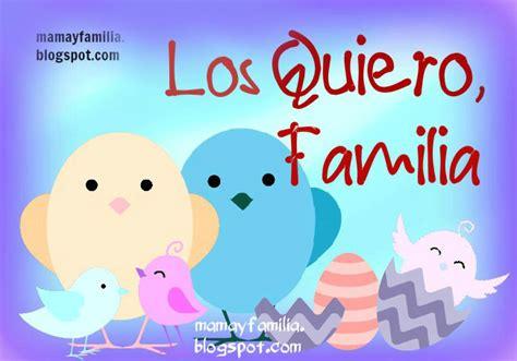imagenes lindas familia los quiero mucho familia