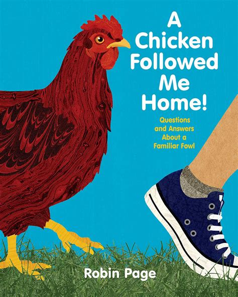 chicken picture book a chicken followed me home ebook by robin page official