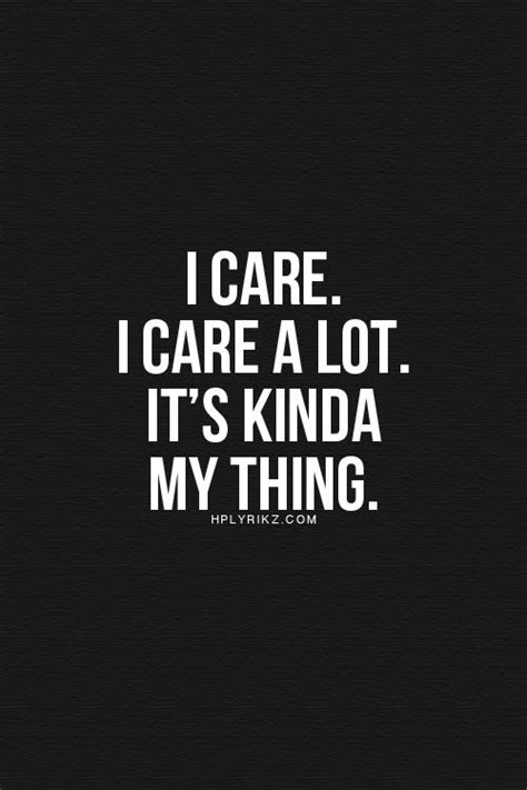 To Care Quotes