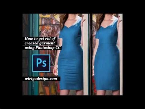 tutorial photoshop remove clothes quick guide how to remove wrinkles on clothe using
