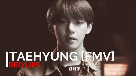 kim taehyung lips kim taehyung v fmv red lips 21 youtube