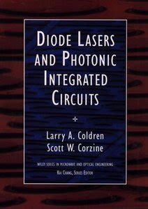 l a coldren and s w corzine diode lasers and photonic integrated circuits best ebooks available for free diode lasers and photonic intregrated circuits