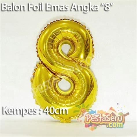 Bag Foil Emas 12x15 Cm balon foil angka quot 8 quot emas pestaseru toko grosir