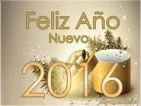 imagenes feliz año nuevo 2016 tarjetas y postales para desear feliz a 241 o 2016 im 225 genes