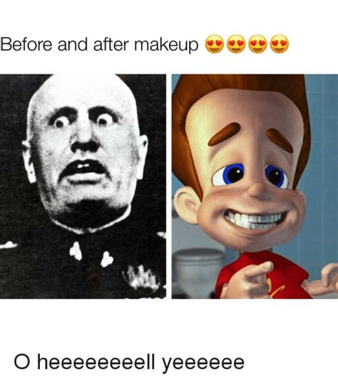 Meme Makeup - before and after makeup makeup meme on me me