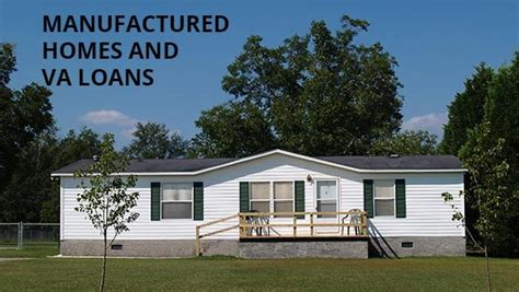 va mobile home loan buy a manufactured home with zero