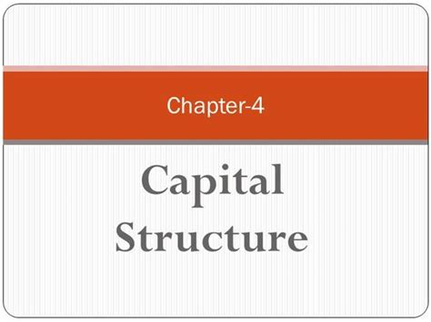 Mba Ppt On Capital Structure by Capital Structure Authorstream