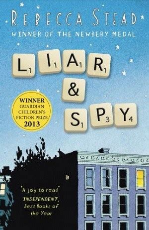 liar and spy by rebecca stead paperback barnes noble 174 the unreliable narrator minervareads
