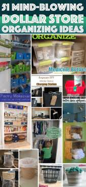 organizing ideas 51 mind blowing dollar store organizing ideas to get your
