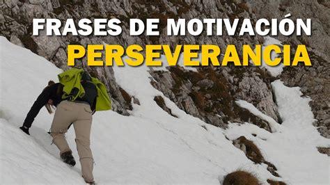 imagenes de optimismo y perseverancia frases de motivacion perseverancia youtube