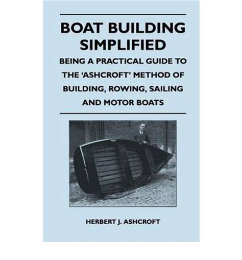 practical marine surveying classic reprint books the ashcroft method of planking a wooden boat