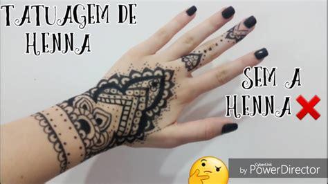 tatuagem de henna sem henna youtube