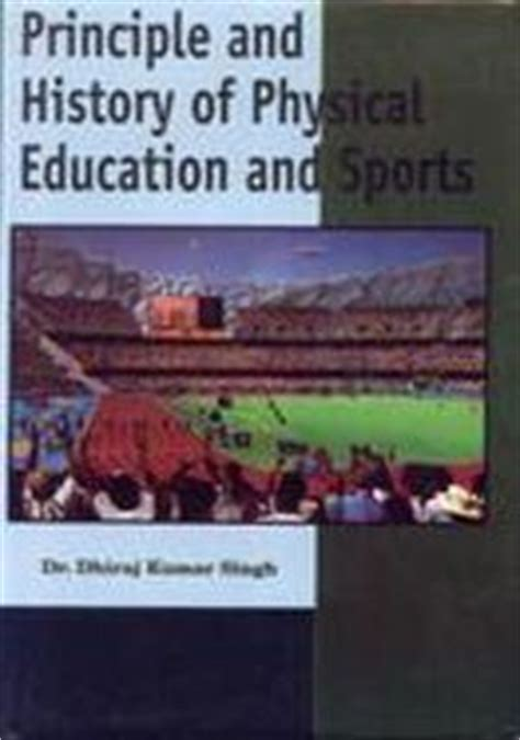 reference books for history of education principle and history of physical education and sport by