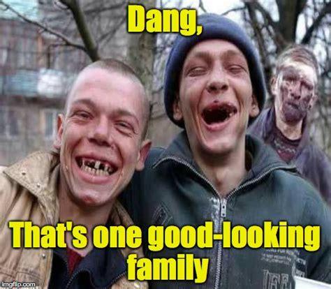 White Trash Meme - white trash family imgflip