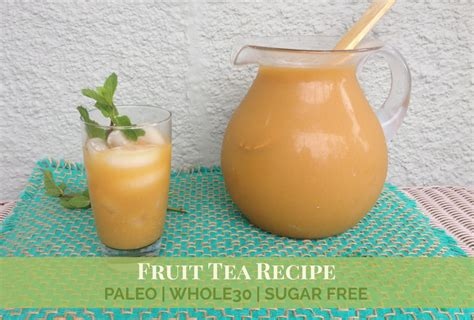fruit tea recipe bread and company fruit tea recipe olive you whole