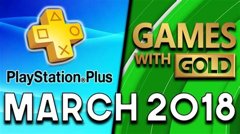 with gold march 2018 playstation plus vs xbox with gold march 2018