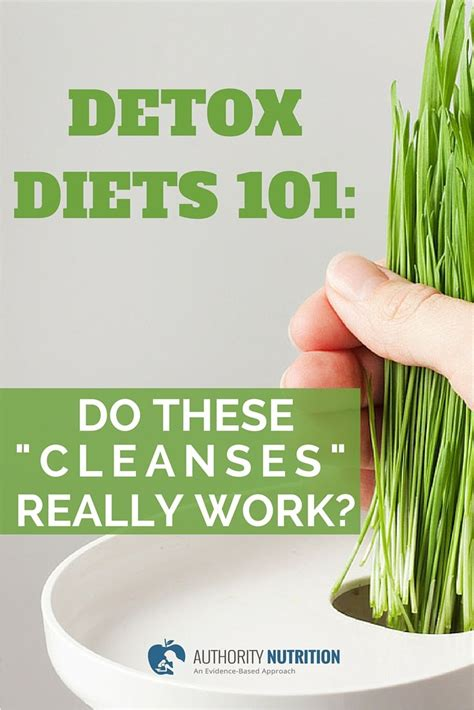 Does The Detox Diet Work by Detox Diets 101 Do These Quot Cleanses Quot Really Work