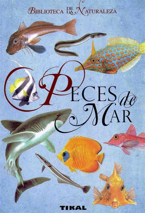 libro el mar de los peces de mar libros n 193 uticos fauna y flora marina