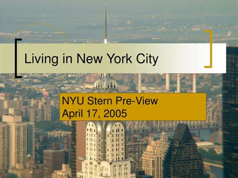 Nyu Mba View Specialization by Ppt Living In New York City Powerpoint Presentation Id