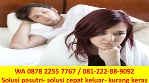0878 2255 7767 obat agar suami tahan lama berhubungan