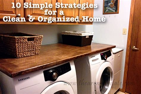 the organized home 10 simple strategies for a clean and organized home huffpost