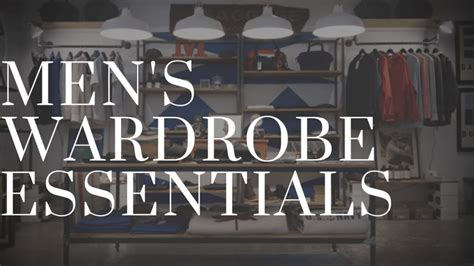 men s apartment essentials men s wardrobe essentials