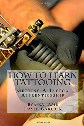how to get a tattoo apprenticeship 25 best ideas about apprenticeship on