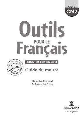 Outils pour le français CM2 - Guide du maître Livre gratuit