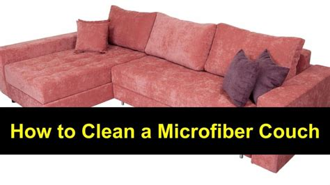 best way to clean sofa best way to clean microfiber sofa 28 images clean my