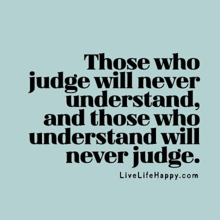 how to judge by what they look like books 25 best ideas about judging quotes on judge