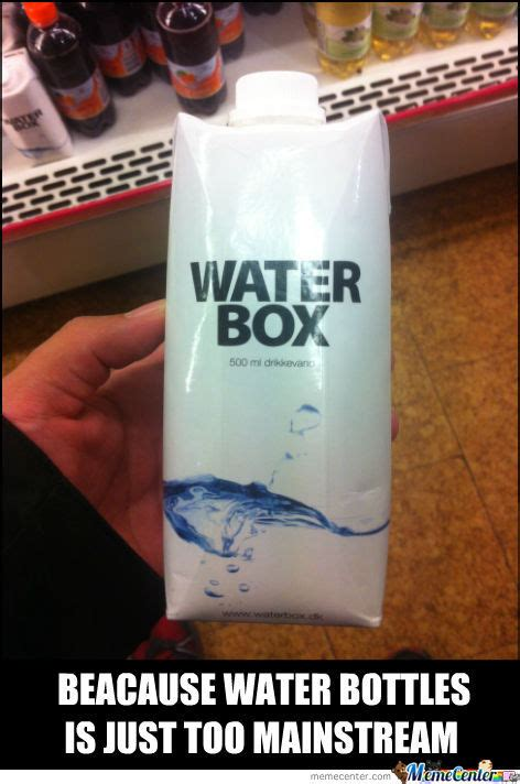 meme box water box memes best collection of water box pictures