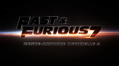 film fast and furious 7 vf deuxi 232 me bande annonce en vf pour le film fast furious 7