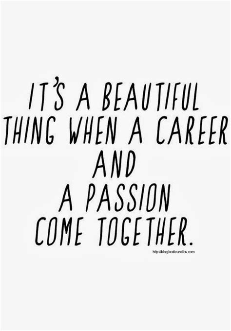 design is my passion quotes quotes about career success quotesgram