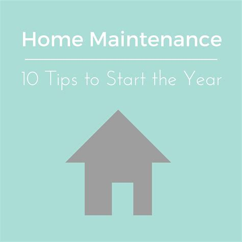 home improvement tips for being maintenance free january home maintenance 10 tips to start the year right