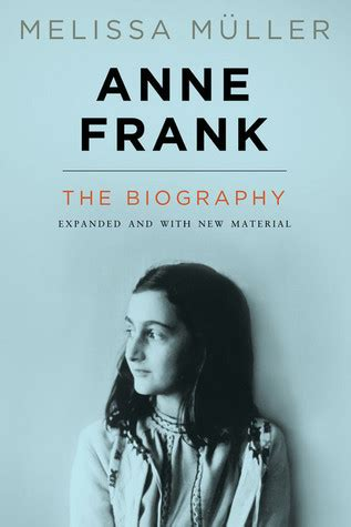 anne frank the biography book anne frank revised edition the biography by melissa