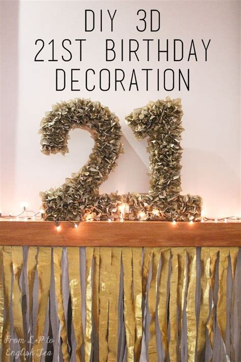 Decoration For 21st Birthday by Diy 3d Numbers For A 21st Birthday Made With