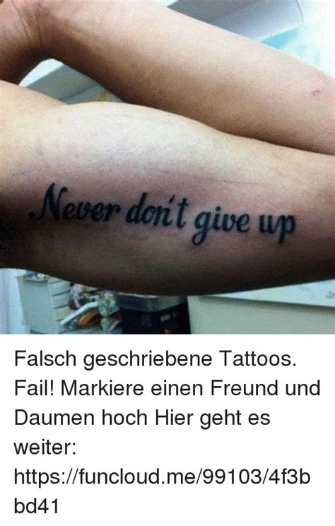tattoo fail never don t give up 25 best memes about tattoos fail tattoos fail memes