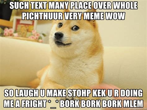 Doge Meme Generator - such text many place over whole pichthuur very meme wow so