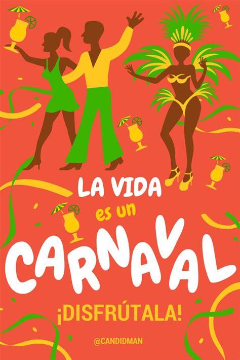 Imagenes De La Vida Es Un Carnaval | la vida es un carnaval 161 disfr 250 tala spanish spanish