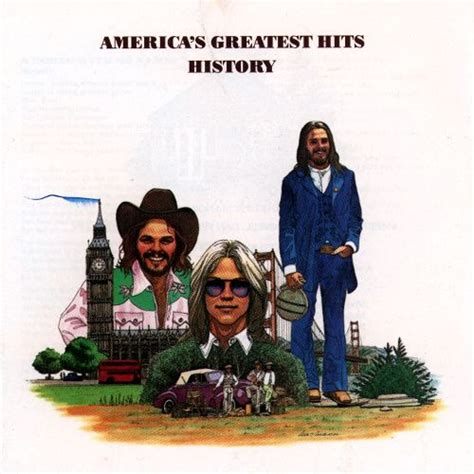 The American Greatest Theme Song History America S Greatest Hits America Songs Reviews Credits Allmusic