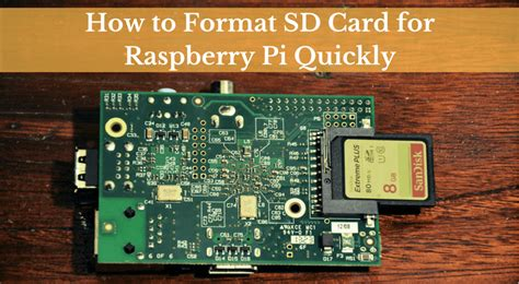 how to format sd card for raspberry pi quickly how to format sd card for raspberry pi quickly