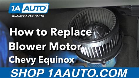 how to replace install blower motor 2006 15 chevy equinox buy quality auto parts at 1aauto com